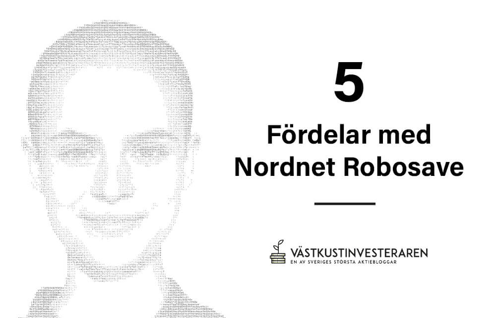 Fördelar med Nordnet Robosave